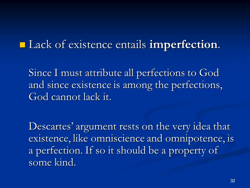 Lack of existence entails imperfection.