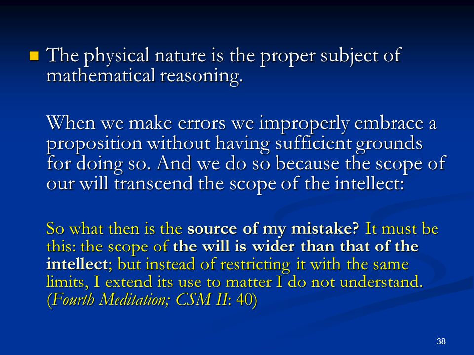 The physical nature is the proper subject of mathematical reasoning.