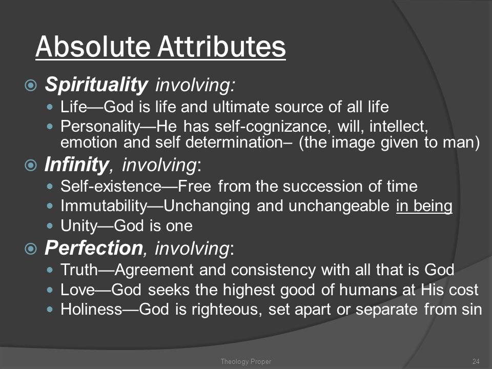 Absolute Attributes Spirituality involving: Infinity, involving: