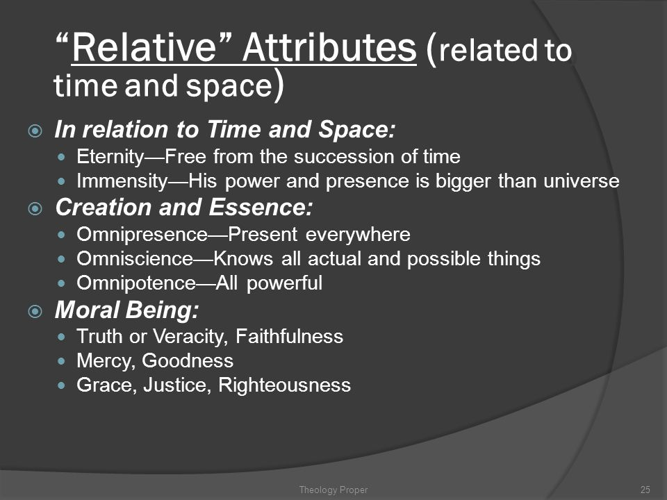 Relative Attributes (related to time and space)