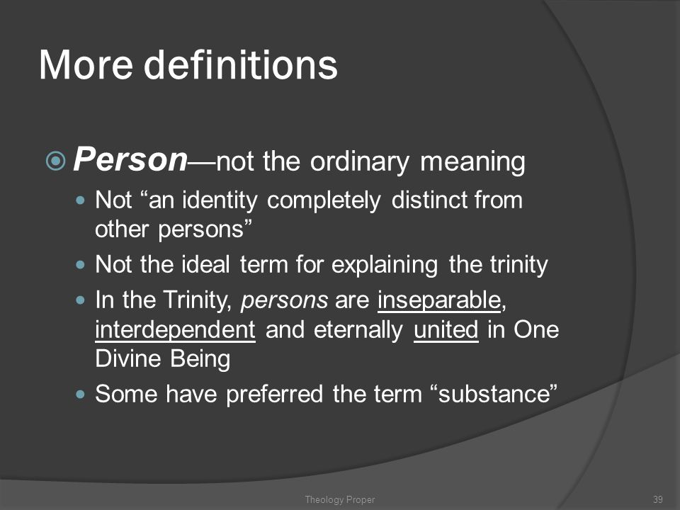More definitions Person—not the ordinary meaning