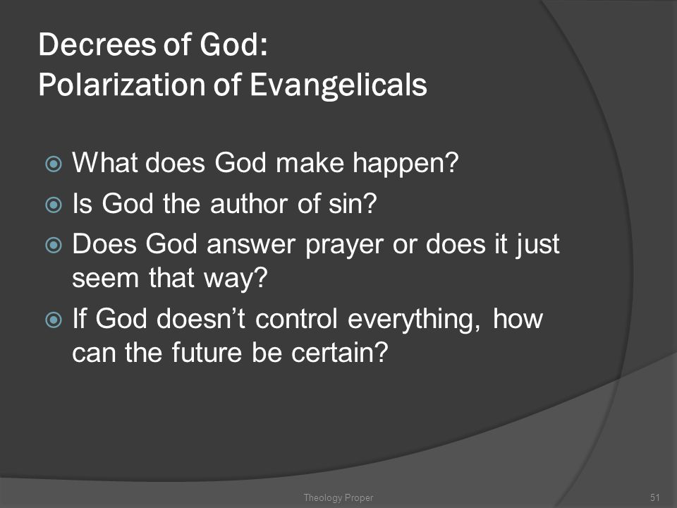 Decrees of God: Polarization of Evangelicals