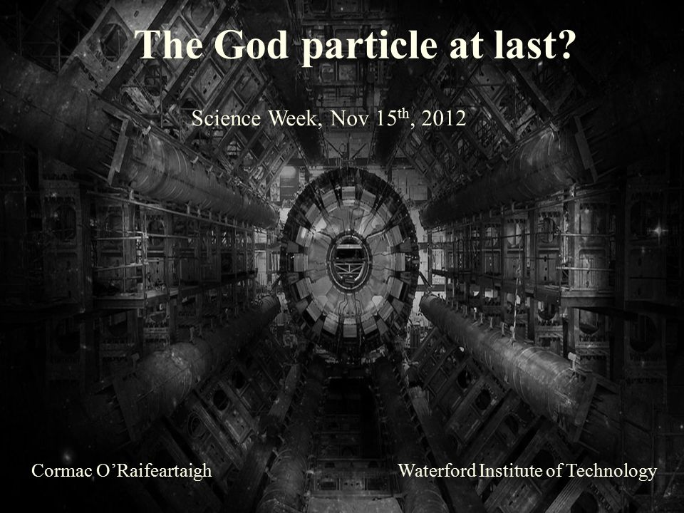 The God particle at last