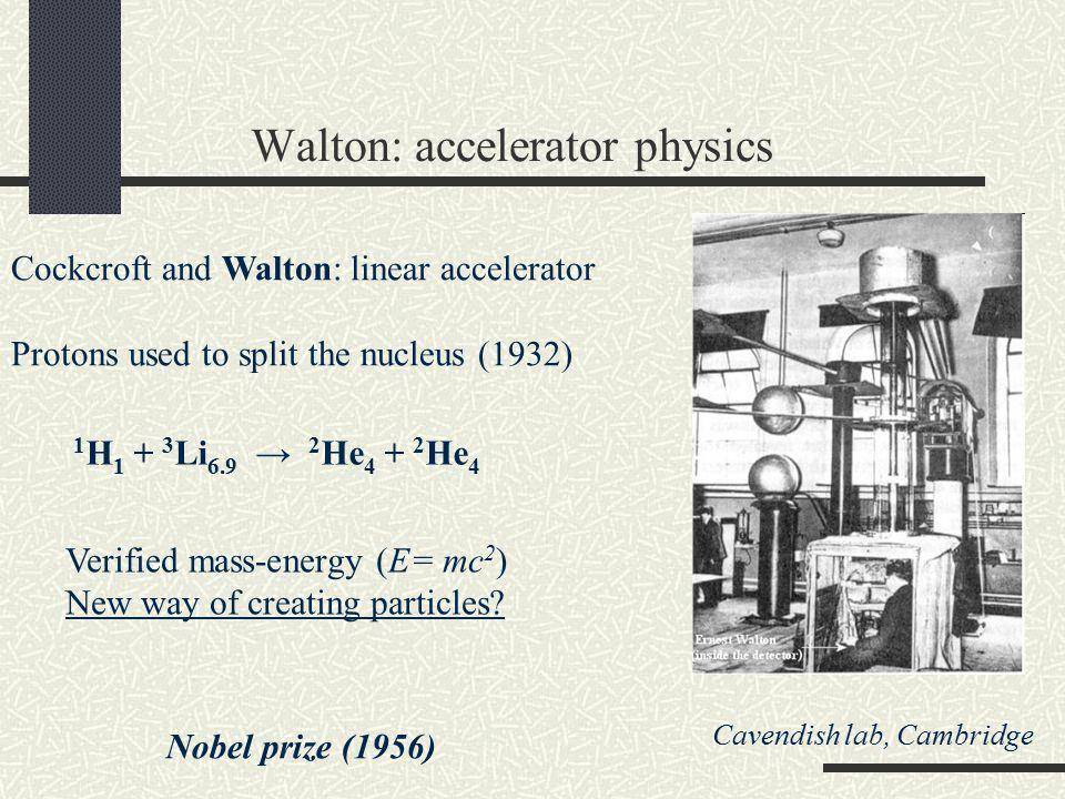 Walton: accelerator physics