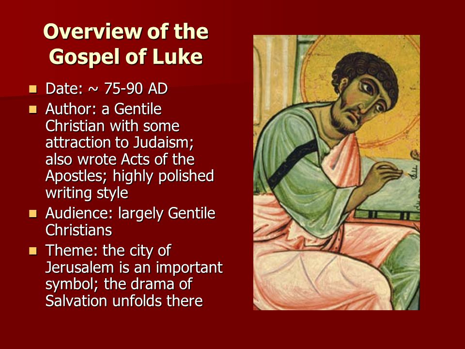 Overview of the Gospel of Luke
