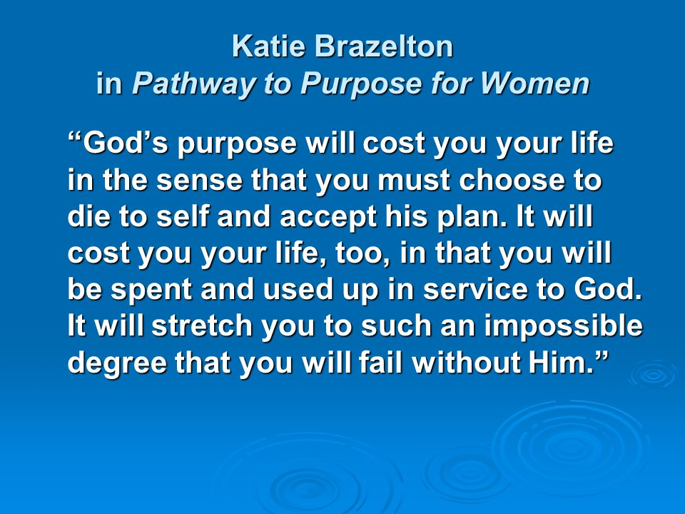Katie Brazelton in Pathway to Purpose for Women