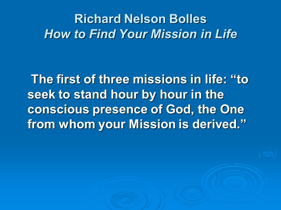 Richard Nelson Bolles How to Find Your Mission in Life