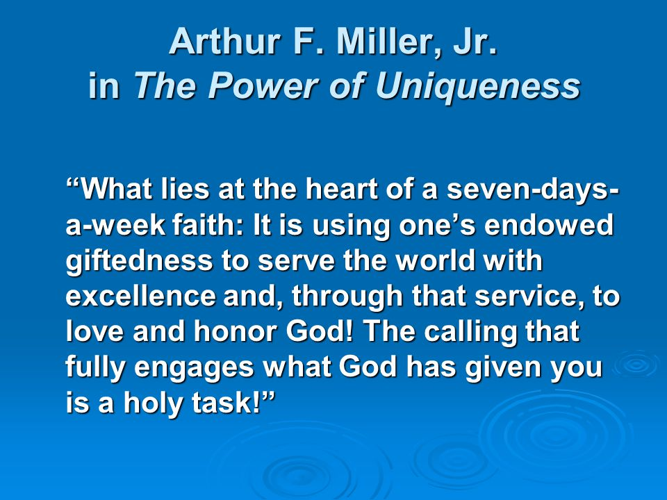 Arthur F. Miller, Jr. in The Power of Uniqueness