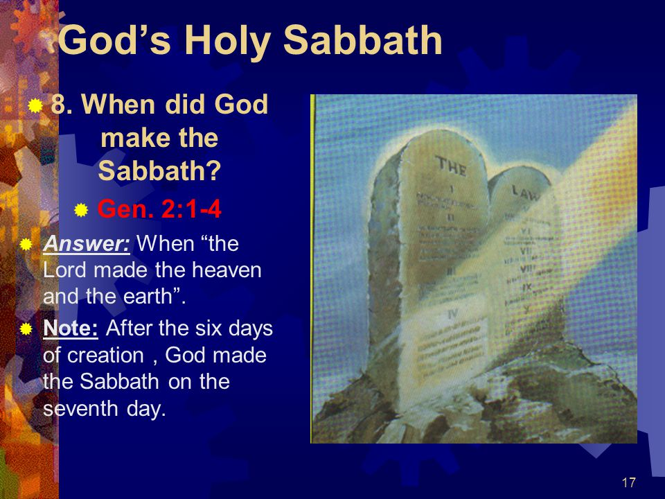 8. When did God make the Sabbath