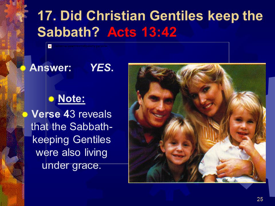 17. Did Christian Gentiles keep the Sabbath Acts 13:42