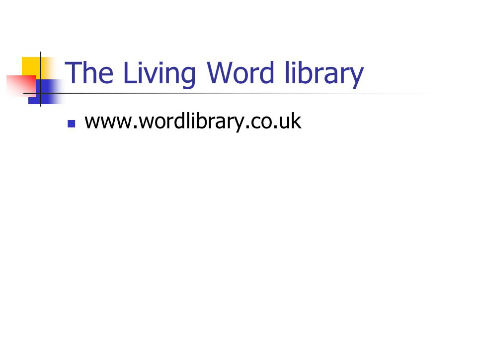 The Living Word library