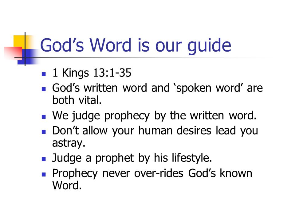 God's Word is our guide 1 Kings 13:1-35