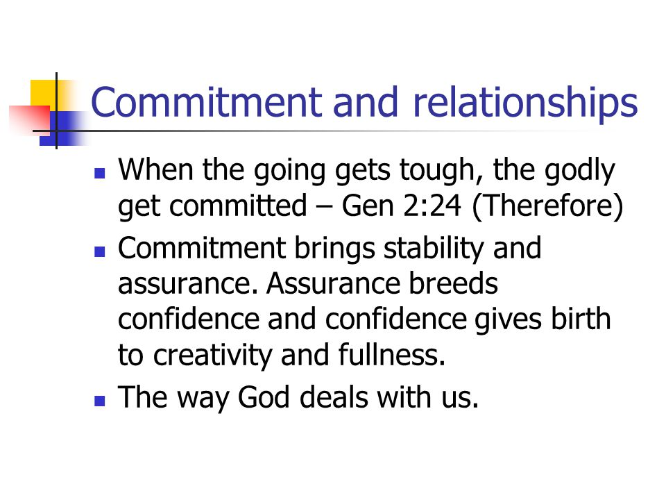 Commitment and relationships