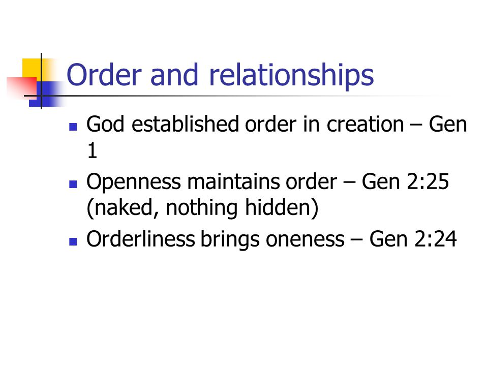 Order and relationships