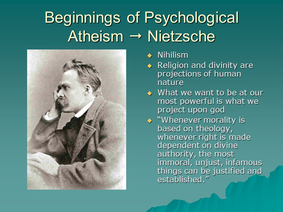 Beginnings of Psychological Atheism  Nietzsche