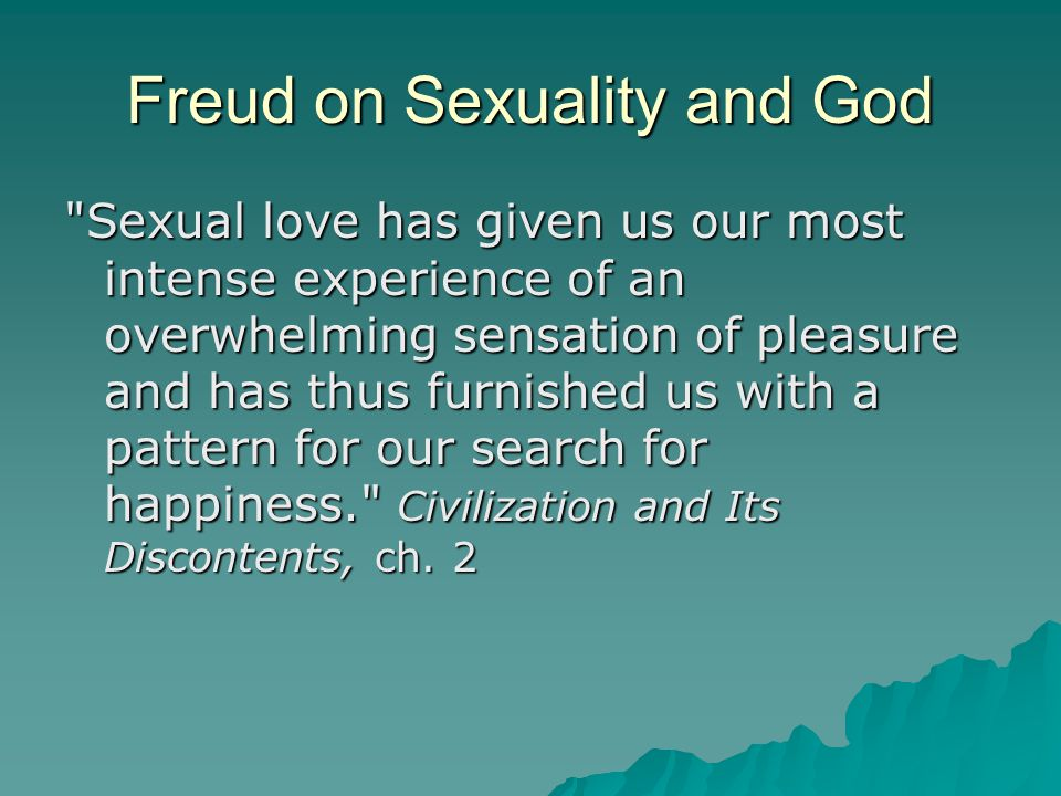 Freud on Sexuality and God