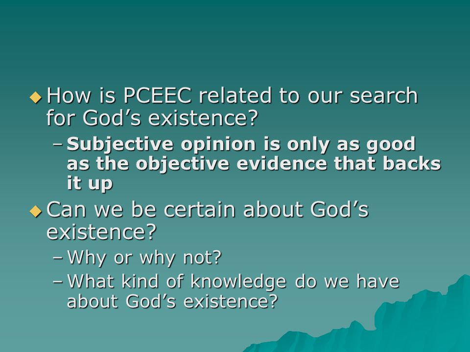 How is PCEEC related to our search for God's existence