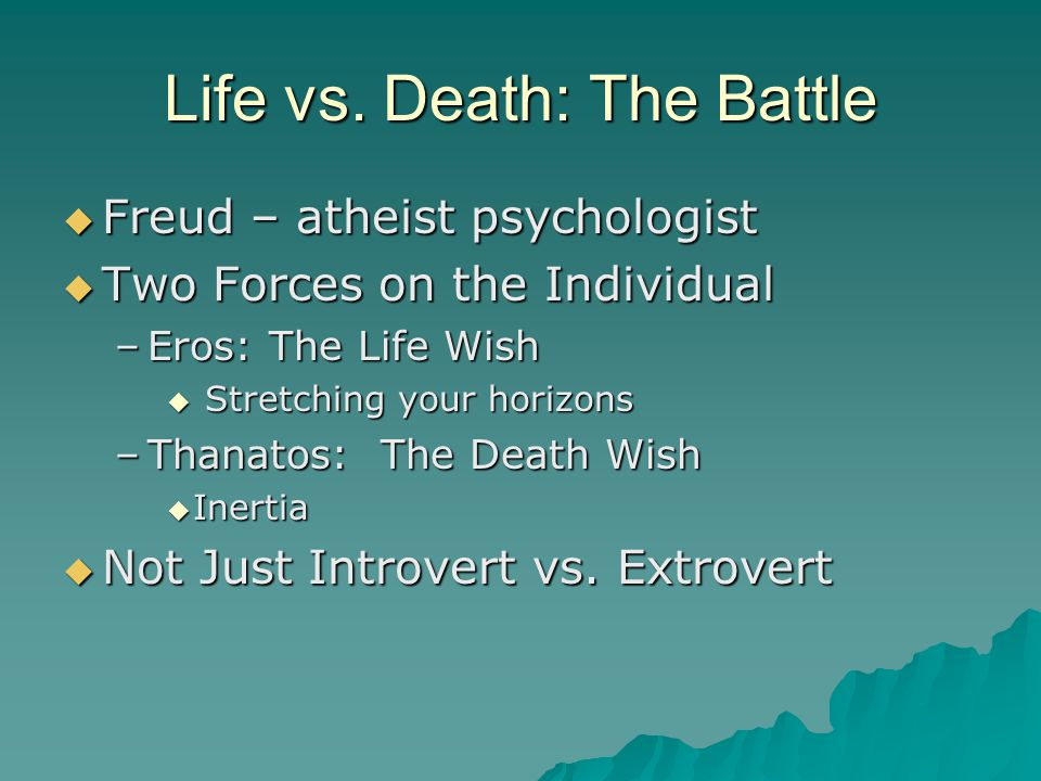 Life vs. Death: The Battle