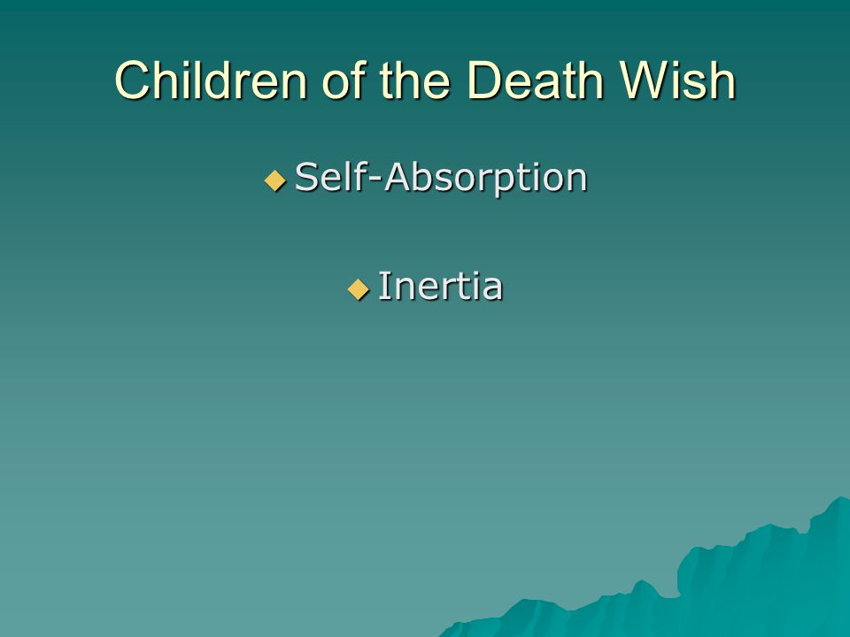 Children of the Death Wish