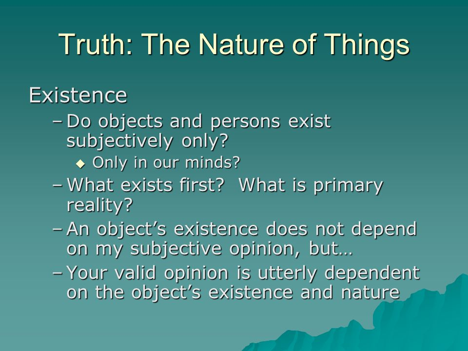Truth: The Nature of Things