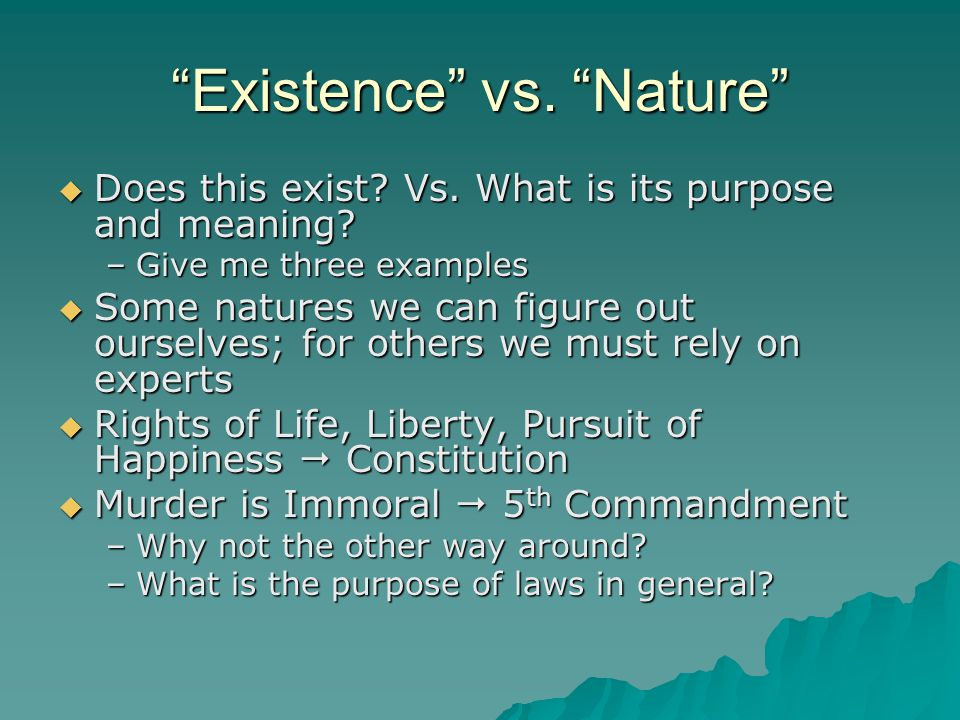 Existence vs. Nature
