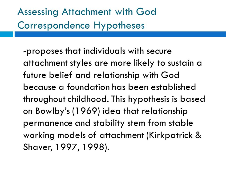 Assessing Attachment with God Correspondence Hypotheses