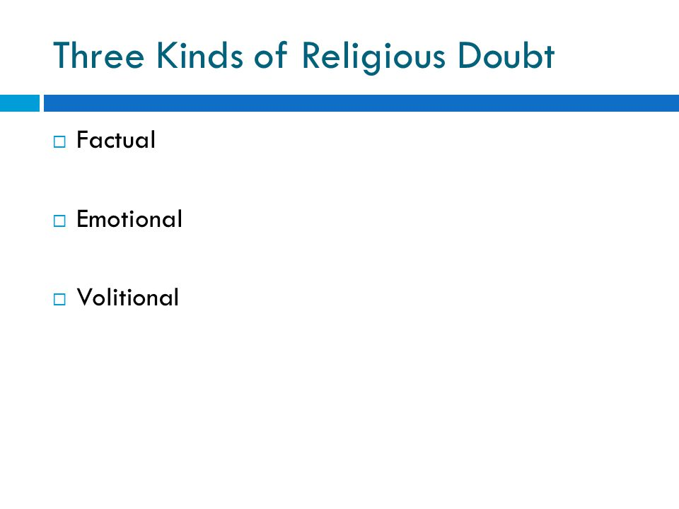 Three Kinds of Religious Doubt