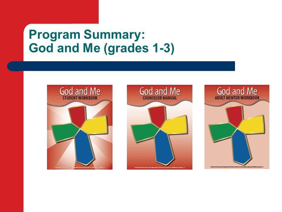 Program Summary: God and Me (grades 1-3)