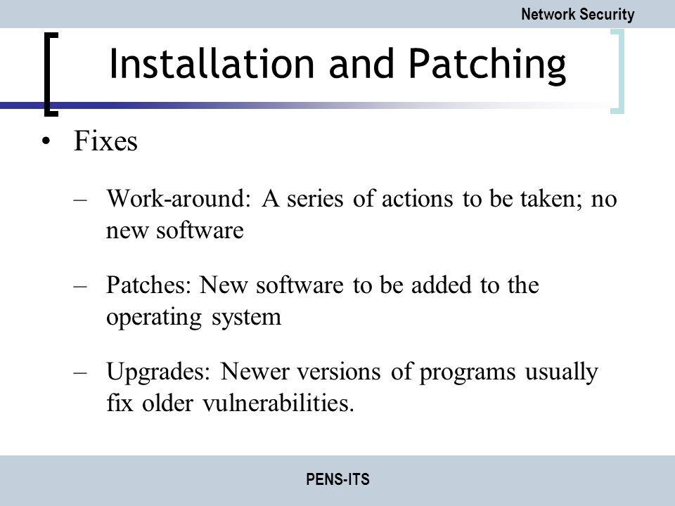 Installation and Patching