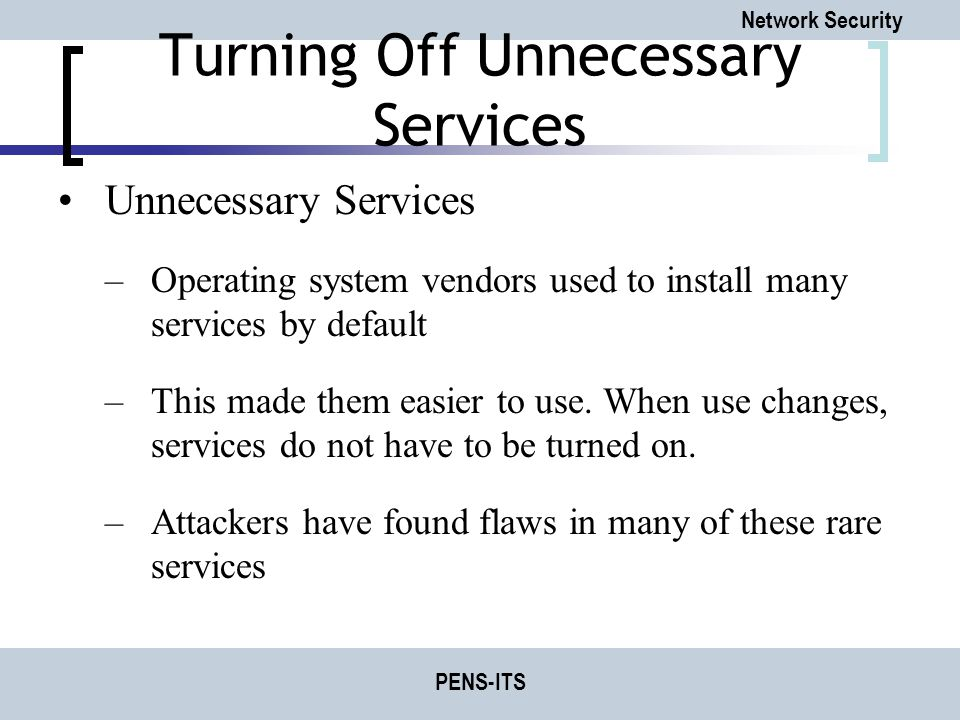 Turning Off Unnecessary Services