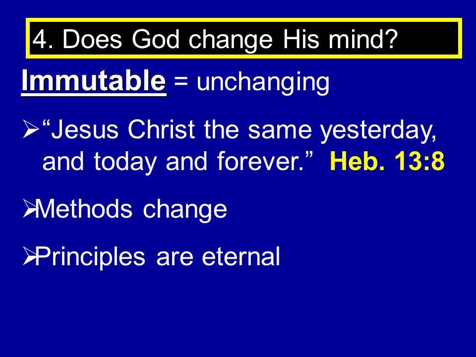 Immutable = unchanging