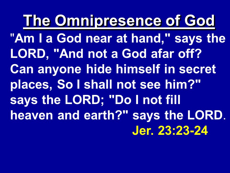 The Omnipresence of God