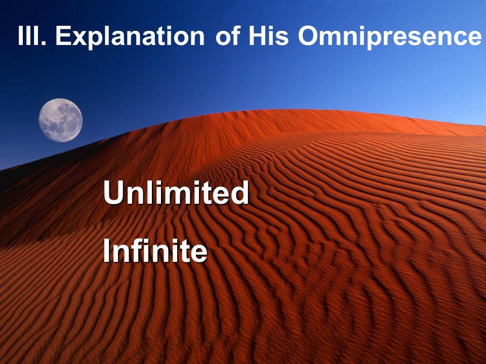 III. Explanation of His Omnipresence