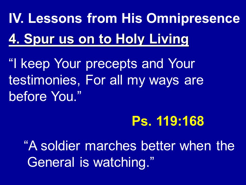 IV. Lessons from His Omnipresence