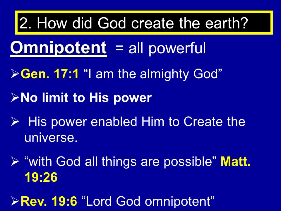 Omnipotent = all powerful