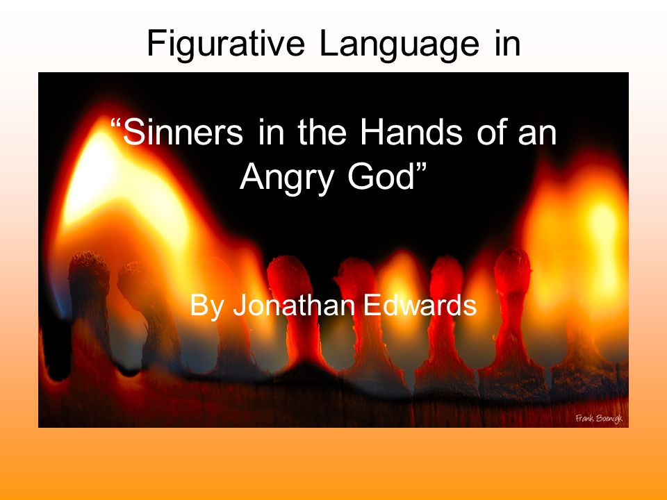 Figurative Language in Sinners in the Hands of an Angry God