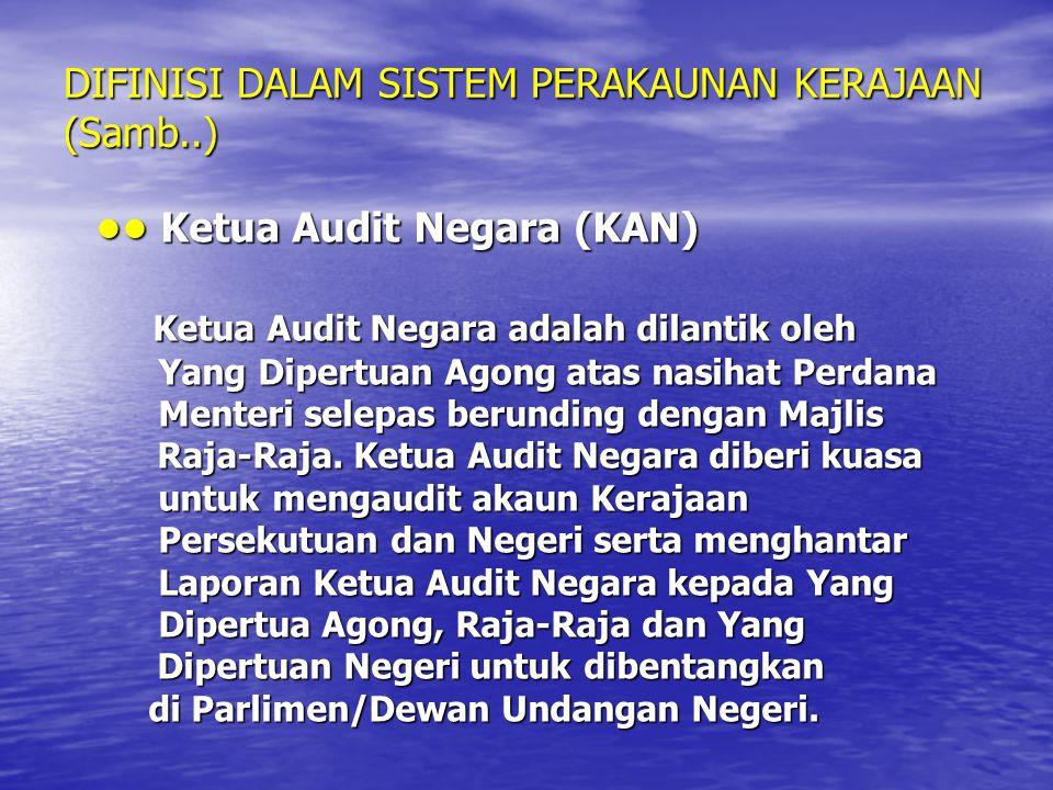 DIFINISI DALAM SISTEM PERAKAUNAN KERAJAAN (Samb..)