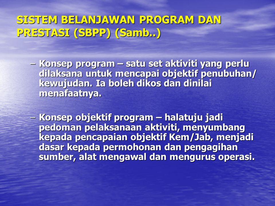 SISTEM BELANJAWAN PROGRAM DAN PRESTASI (SBPP) (Samb..)