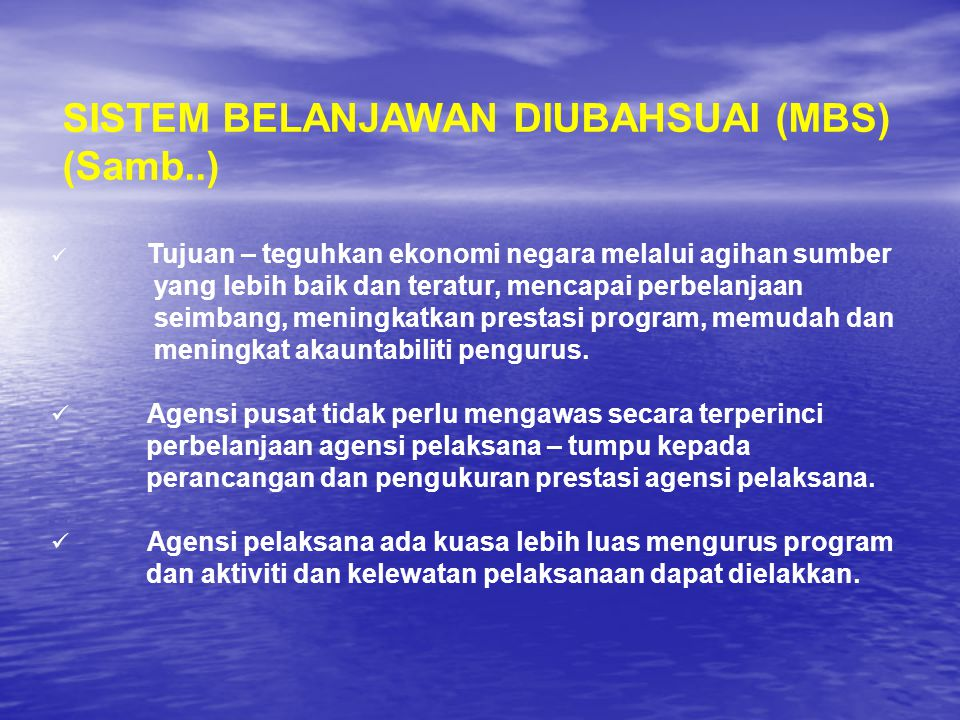 SISTEM BELANJAWAN DIUBAHSUAI (MBS)