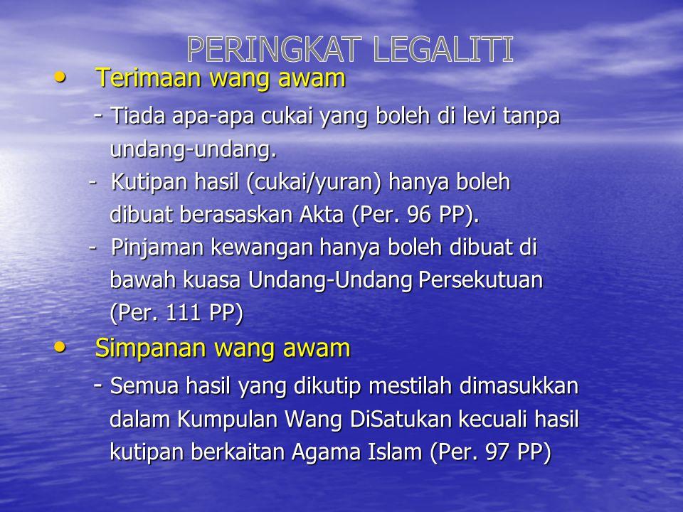 PERINGKAT LEGALITI Terimaan wang awam