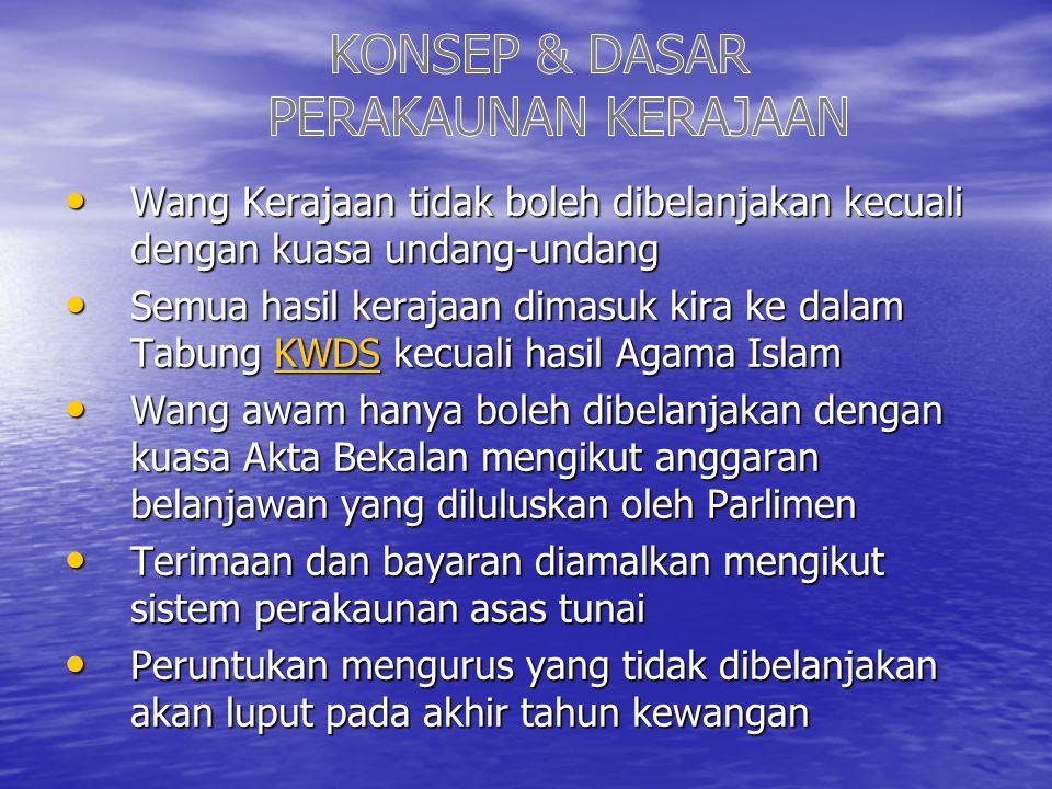 KONSEP & DASAR PERAKAUNAN KERAJAAN
