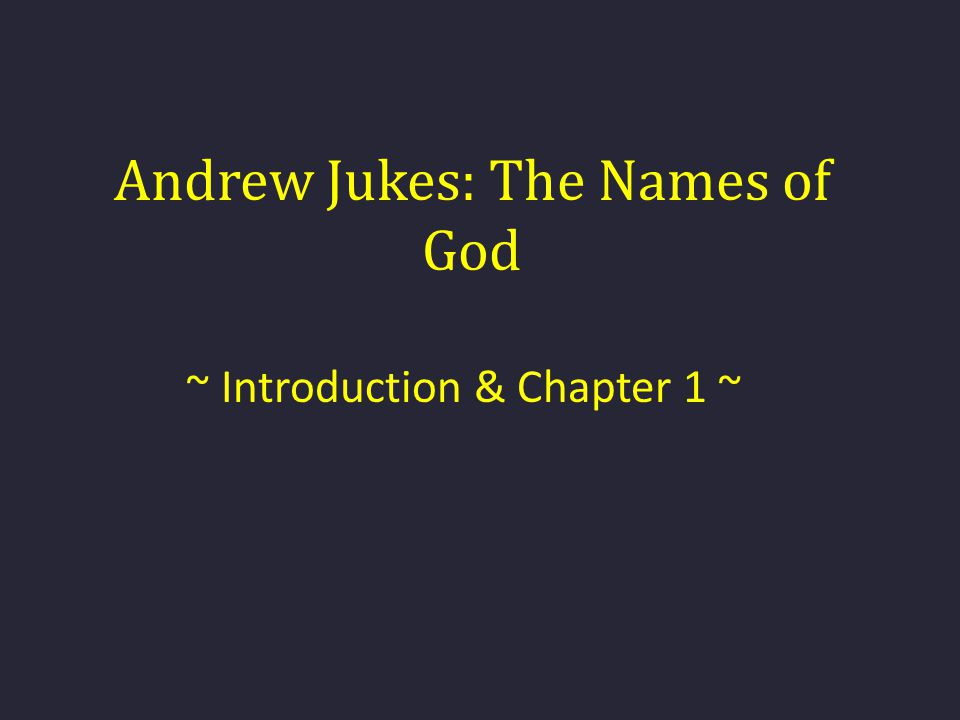 Andrew Jukes: The Names of God