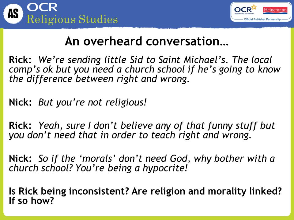 An overheard conversation…