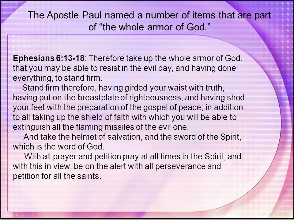 The Apostle Paul named a number of items that are part