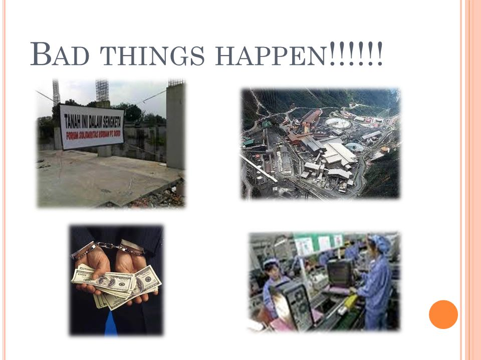 Bad things happen!!!!!!
