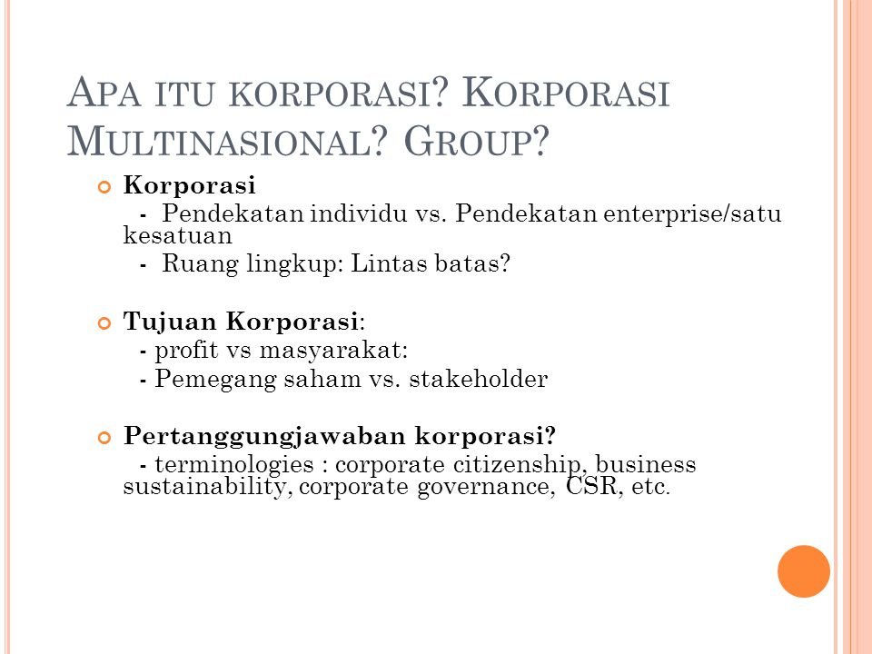 Apa itu korporasi Korporasi Multinasional Group