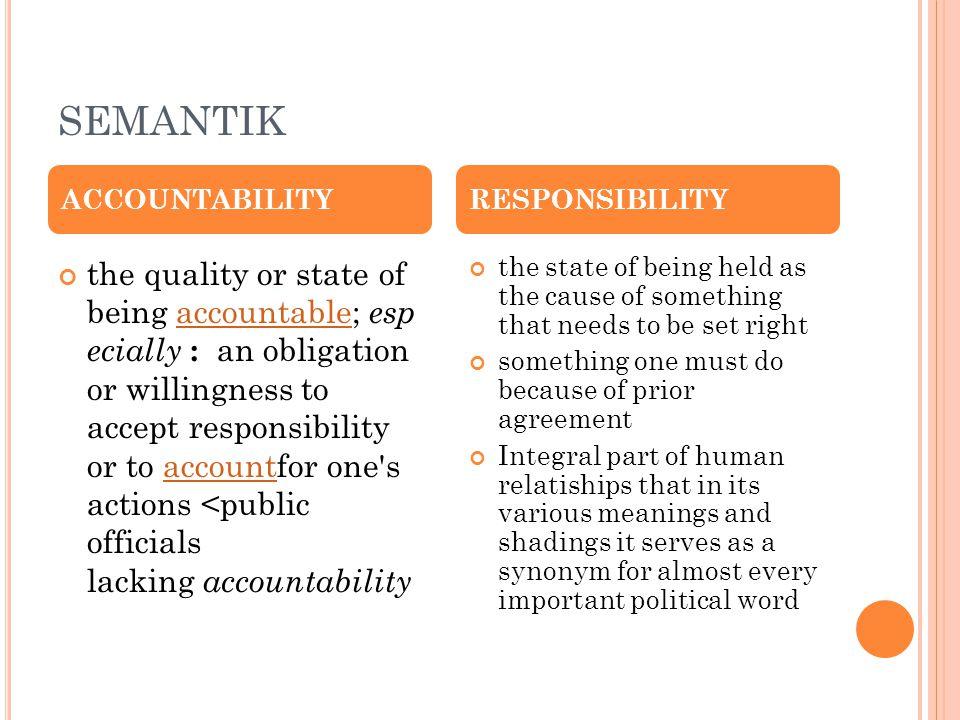 SEMANTIK ACCOUNTABILITY. RESPONSIBILITY.