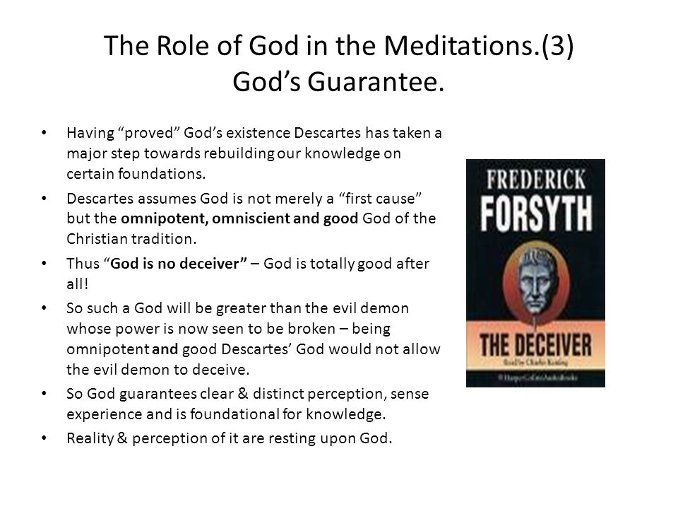 The Role of God in the Meditations.(3) God's Guarantee.