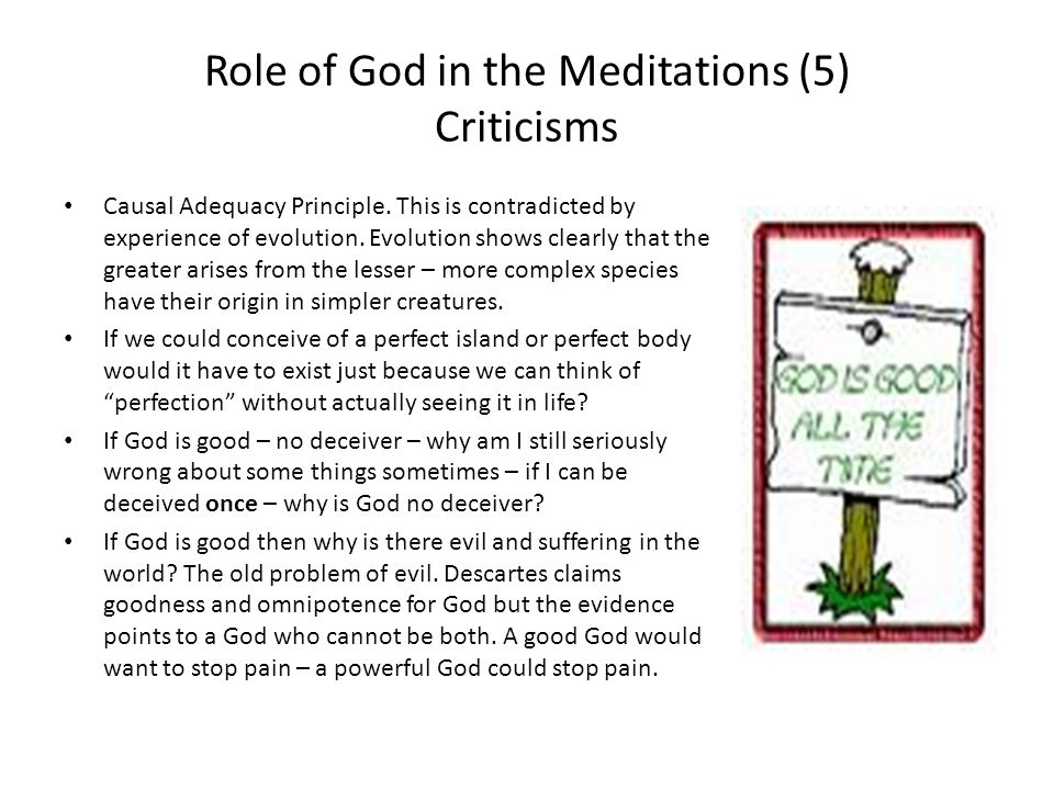 Role of God in the Meditations (5) Criticisms
