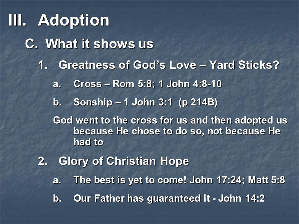 Adoption What it shows us Greatness of God's Love – Yard Sticks